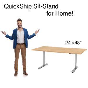 QS 2 leg sit-stand 24x48