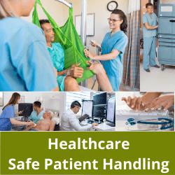 Healthcare ergonomics safe patient handling