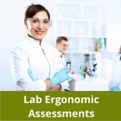 Lab ergonomic assessments